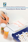 Pharmacy Technician Certified Board Preparation: Comprehensive Review Manual