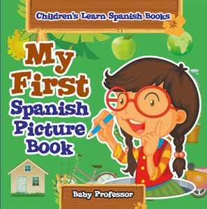 My First Spanish Picture Book  Children's Learn Spanish Books