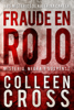 Colleen Cross - Fraude en rojo ilustración