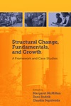 Structural Change Fundamentals And Growth A Framework And Case Studies