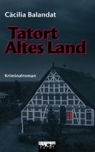 Tatort Altes Land: Celia Dörfers erster Fall im Alten Land - Kriminalroman