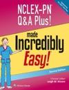 NCLEX-PN QA Plus Made Incredibly Easy