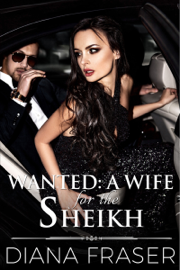 Wanted: A Wife for the Sheikh