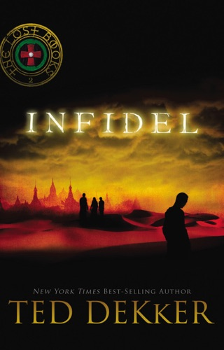 Ted Dekker - Infidel