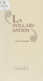 La Dollarisation