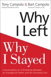 Why I Left Why I Stayed
