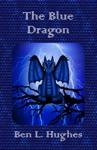 The Blue Dragon Dragon Adventure Series 1 Book 2