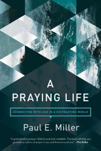 A Praying Life Book Cover