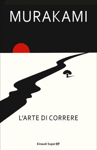Haruki Murakami - L'arte di correre