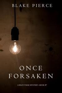Once Forsaken (A Riley Paige Mystery—Book 7) Door Blake Pierce Boekomslag