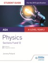AQA A-level Year 2 Physics Student Guide Sections 9 And 12