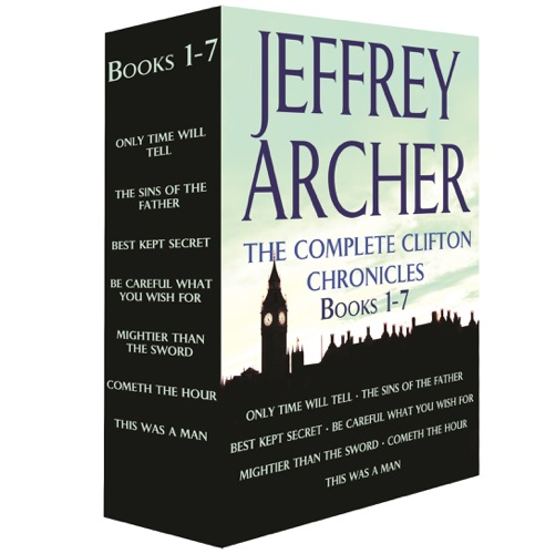 Jeffrey Archer - The Complete Clifton Chronicles, Books 1-7