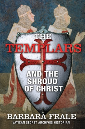 The Templars and the Shroud of Christ image