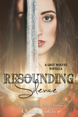 Resounding Silence, Grey Wolves Series Novella #2