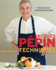 Jacques Pépin - Jacques Pépin New Complete Techniques artwork