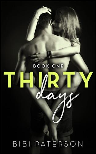 Thirty Days - Bibi Paterson - Bibi Paterson