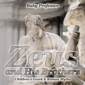 Download Zeus and His Brothers- Children's Greek & Roman Myths