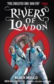 Rivers of London - Black Mould Vol. 3