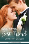 Marrying His Best Friend