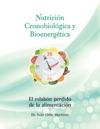 Nutricin Cronobiolgica Y Bioenergtica Edicin A Color