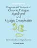 Sarah Myhill - Diagnosis and Treatment of Chronic Fatigue Syndrome and Myalgic Encephalitis Second Edition artwork