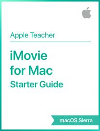 iMovie for Mac Starter Guide macOS Sierra book