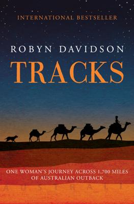 Tracks - Robyn Davidson book