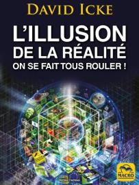 L'Illusion de la Réalité, On se fait tous rouler !