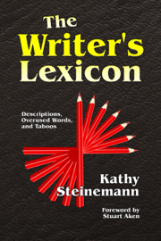 The Writer's Lexicon: Descriptions, Overused Words, and Taboos