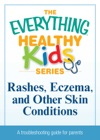 Rashes Eczema And Other Skin Conditions