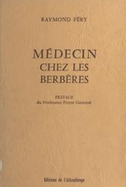 MéDECIN CHEZ LES BERBèRES