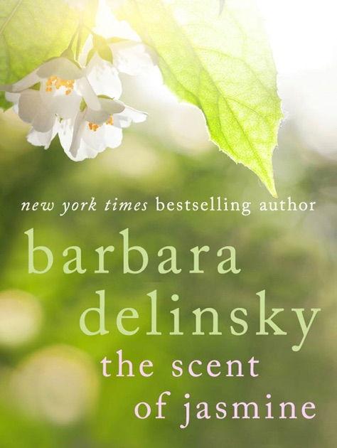 The Scent Of Jasmine By Barbara Delinsky On Apple Books