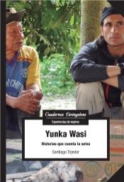 Download Yunka Wasi. Historias que cuenta la selva