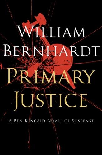 William Bernhardt - Primary Justice
