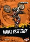 Moto X Best Trick