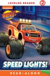 Speed Lights Blaze And The Monster Machines