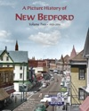 A Picture History Of New Bedford