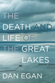 The Death and Life of the Great Lakes Book Cover
