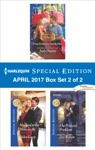 Harlequin Special Edition April 2017 Box Set 2 Of 2