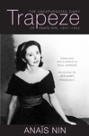 Trapeze The Unexpurgated Diary Of Anais Nin 1947-1955