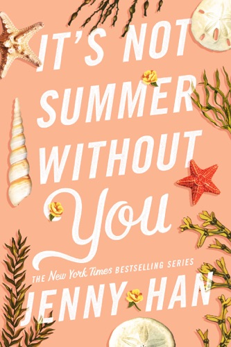 Jenny Han - It's Not Summer Without You