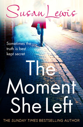 Susan Lewis - The Moment She Left
