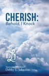Cherish Behold I Knock