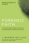 Forensic Faith Participants Guide