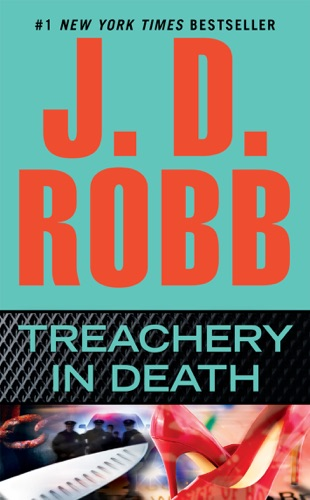 J. D. Robb - Treachery in Death