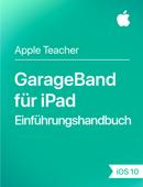 GarageBand für iPad Einführungshandbuch