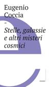 Stelle, galassie e altri misteri