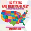 US States And Their Capitals Geography 2nd Grade For Kids  Childrens Earth Sciences Books Edition