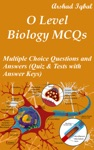 O Level Biology MCQs Multiple Choice Questions And Answers Quiz  Tests With Answer Keys