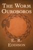 E.R. Eddison - The Worm Ouroboros  artwork